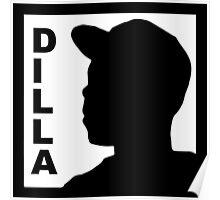 Dilla Poster