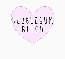 Bubblegum Bitch Unisex T-Shirt