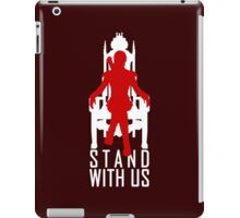 Stand with us iPad Case/Skin