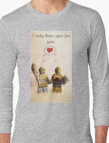 I only have eyes for you Long Sleeve T-Shirt