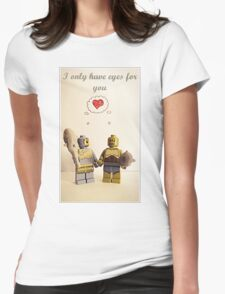 I only have eyes for you Womens Fitted T-Shirt