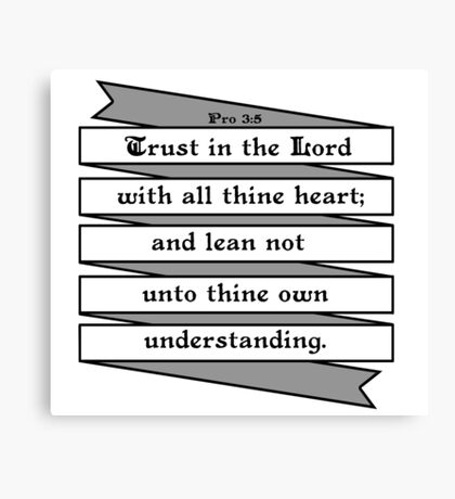 PROVERBS 3:5  - RIBBON BANNER Canvas Print