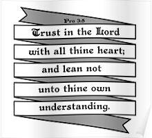 PROVERBS 3:5  - RIBBON BANNER Poster