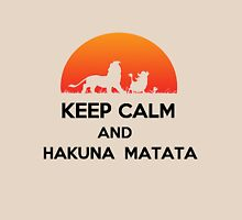 Keep calm and HAKUNA MATATA Unisex T-Shirt