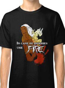 Molotov + Zombies = FIRE. Classic T-Shirt