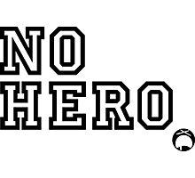 No Hero Photographic Print