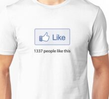 "Like Button ""1337 Popular"" T-Shirt Unisex T-Shirt"
