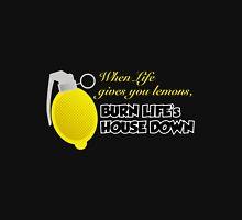 Burn Life's House Down Unisex T-Shirt
