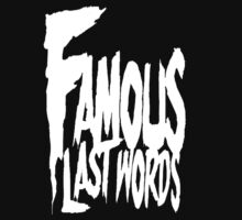 Famous Last Words by William Andrew Rosato