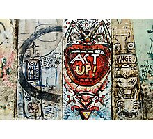 Berlin Wall - Act Up!  Photographic Print