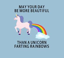 May Your Day Be More Beautiful Than A Unicorn Farting Rainbows Unisex T-Shirt