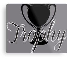 Trophy Metal Print
