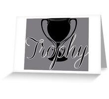 Trophy Greeting Card