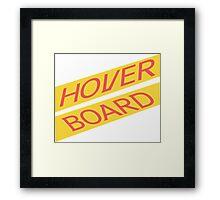 Hover Board Framed Print