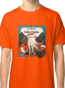 Father Cthulhu Classic T-Shirt