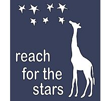 REACH FOR THE STARS Photographic Print
