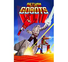 Return of The GoBots Photographic Print