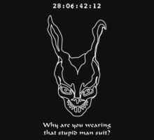 Donnie Darko - Why are you wearing that stupid man suit? wht