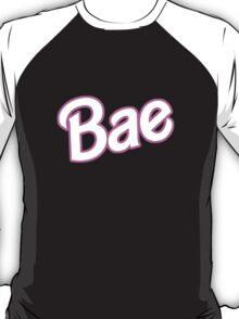 Barbie is my Bae T-Shirt