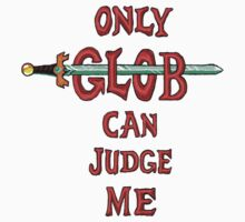 """Only Glob Can Judge Me"" Kids Tee"