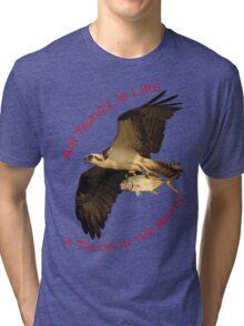 Air Travel is Like Tri-blend T-Shirt