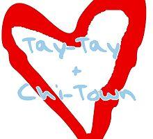 Tay-Tay & Chi-Town by HannahJill12