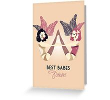 Best Burlesque Babes Forever Greeting Card