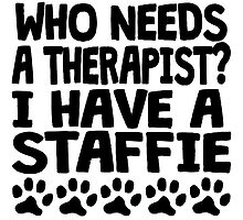 I Have A Staffie by GiftIdea