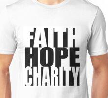 Faith, Hope, & Charity Unisex T-Shirt