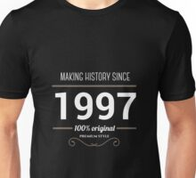 Making history since 1997 T-shirt Unisex T-Shirt