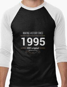 Making history since 1995 Men's Baseball ¾ T-Shirt