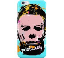 PodSlash Myers!  iPhone Case/Skin