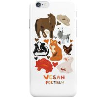Vegan for the animals iPhone Case/Skin