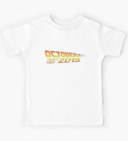 Back to the Future October 21, 2015  30 year anniversary Kids Tee