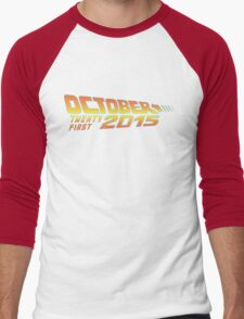 Back to the Future October 21, 2015  30 year anniversary Men's Baseball ¾ T-Shirt