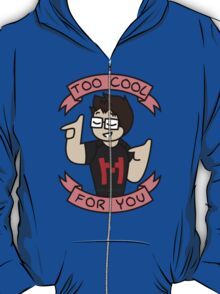 Markiplier - Too Cool For You T-Shirt