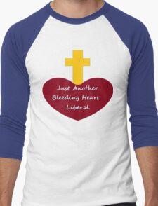 Bleeding Heart Liberal Men's Baseball ¾ T-Shirt