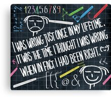 my personal quote Canvas Print