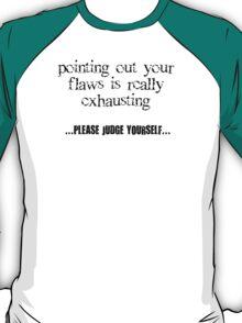 Judge Yourself T-Shirt