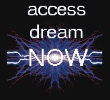 access dream now by Dataman