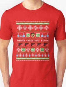 Merry Christmas Bitch Sweater + Card Unisex T-Shirt