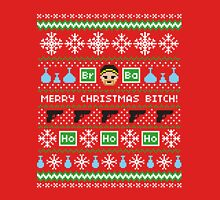 Merry Christmas Bitch Sweater + Card Unisex T-Shirt