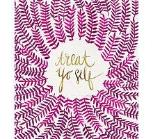 Treat Yo Self – Pink Photographic Print
