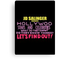 Hollywoo Stars And Celebrities Do They Know Things? Canvas Print