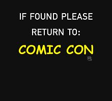 If Found Please Return to Comic Con Womens Fitted T-Shirt
