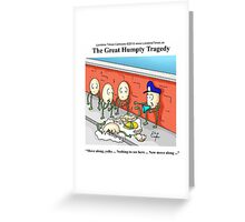 Police Investigation Of Humpty Dumpty by Londons Times Cartoons Greeting Card