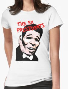 The Ex Presidents  Womens Fitted T-Shirt