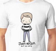 John is Not Entertained Unisex T-Shirt