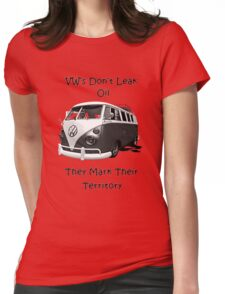 VW's don't leak oil they mark their territory BUS Womens Fitted T-Shirt