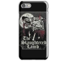 The Slaughtered Lamb  iPhone Case/Skin